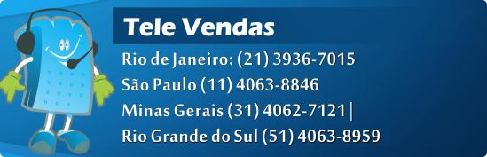 Televendas: RJ (21) 3936-7015 | SP (11) 4063-8846 | MG (31) 4062-7121 | RS (51) 4063-89592